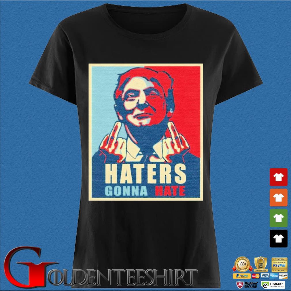 Donald Trump Haters Gonna Hate Trump President Shirt Den Ladies