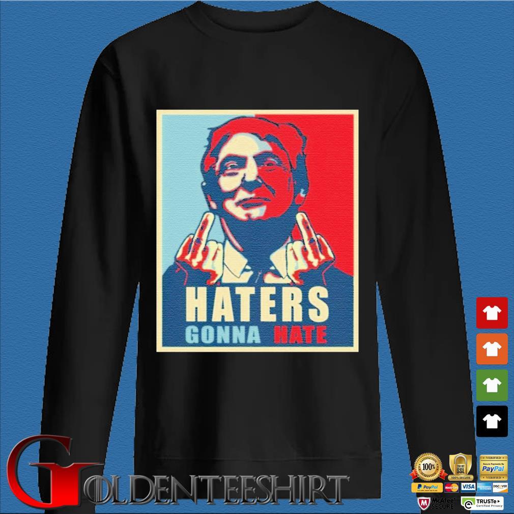 Donald Trump Haters Gonna Hate Trump President Shirt Den Sweater