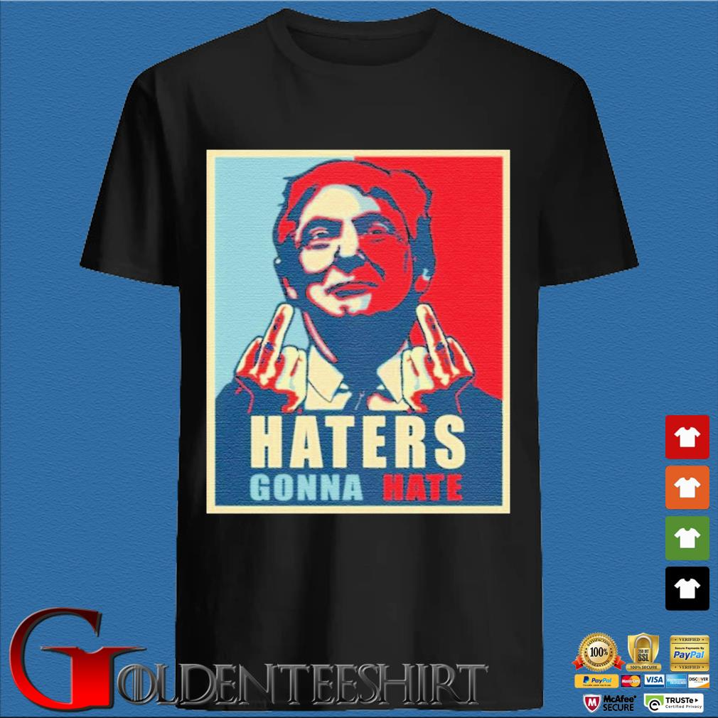Donald Trump Haters Gonna Hate Trump President Shirt