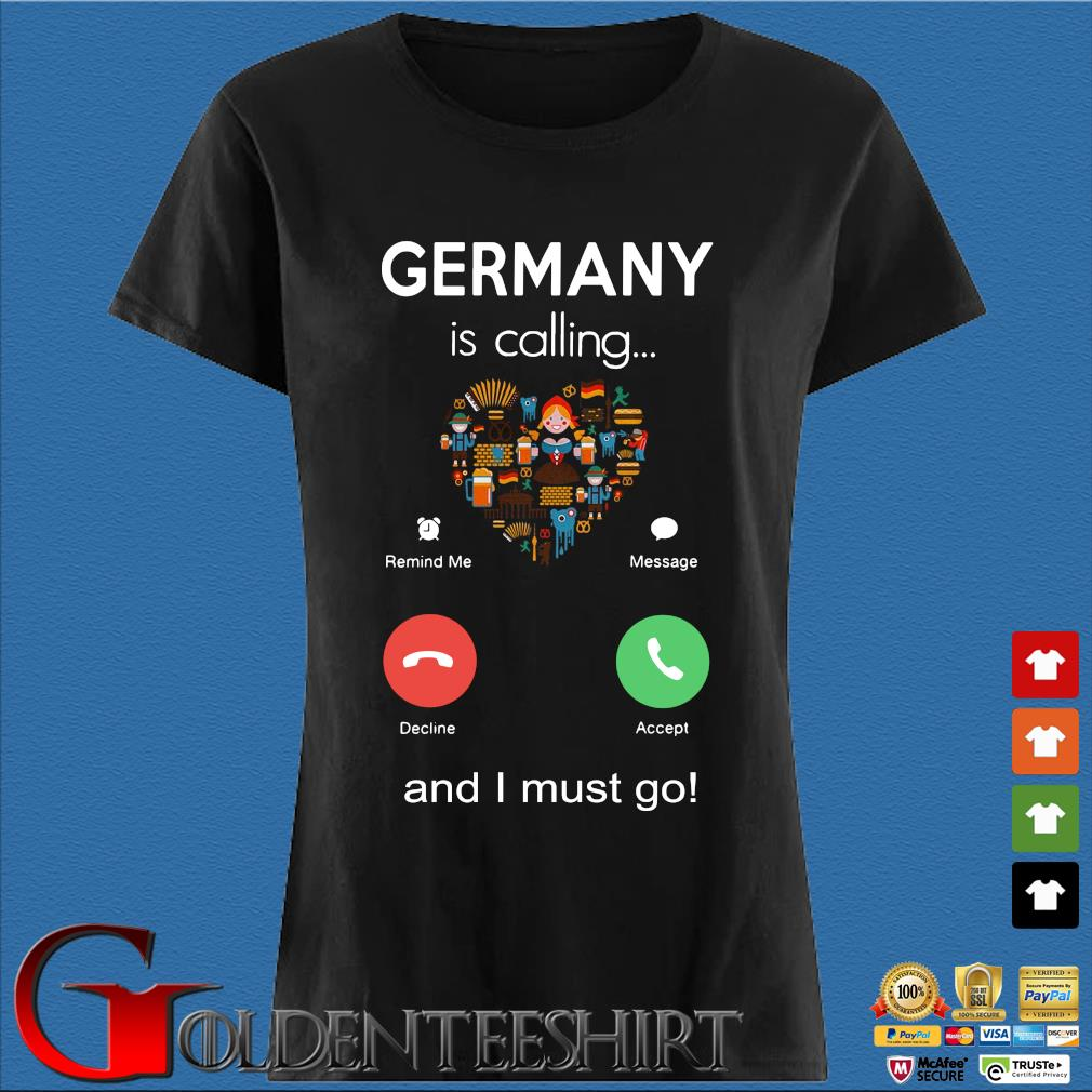Germany is calling and I must go s Den Ladies