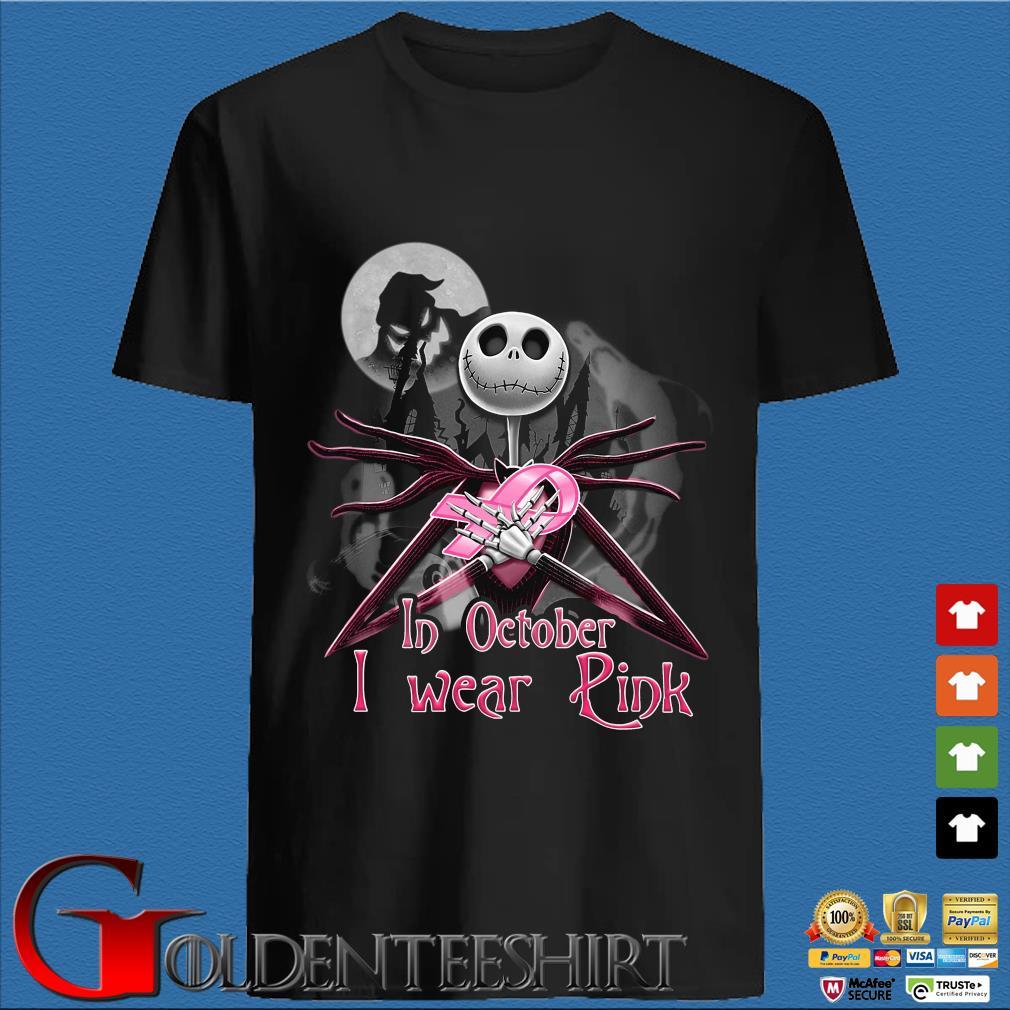 Jack Skellington Breast Cancer in October I wear pink Halloween shirt