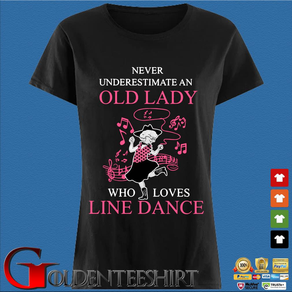 Never underestimate an old lady who loves line dance pink s Den Ladies