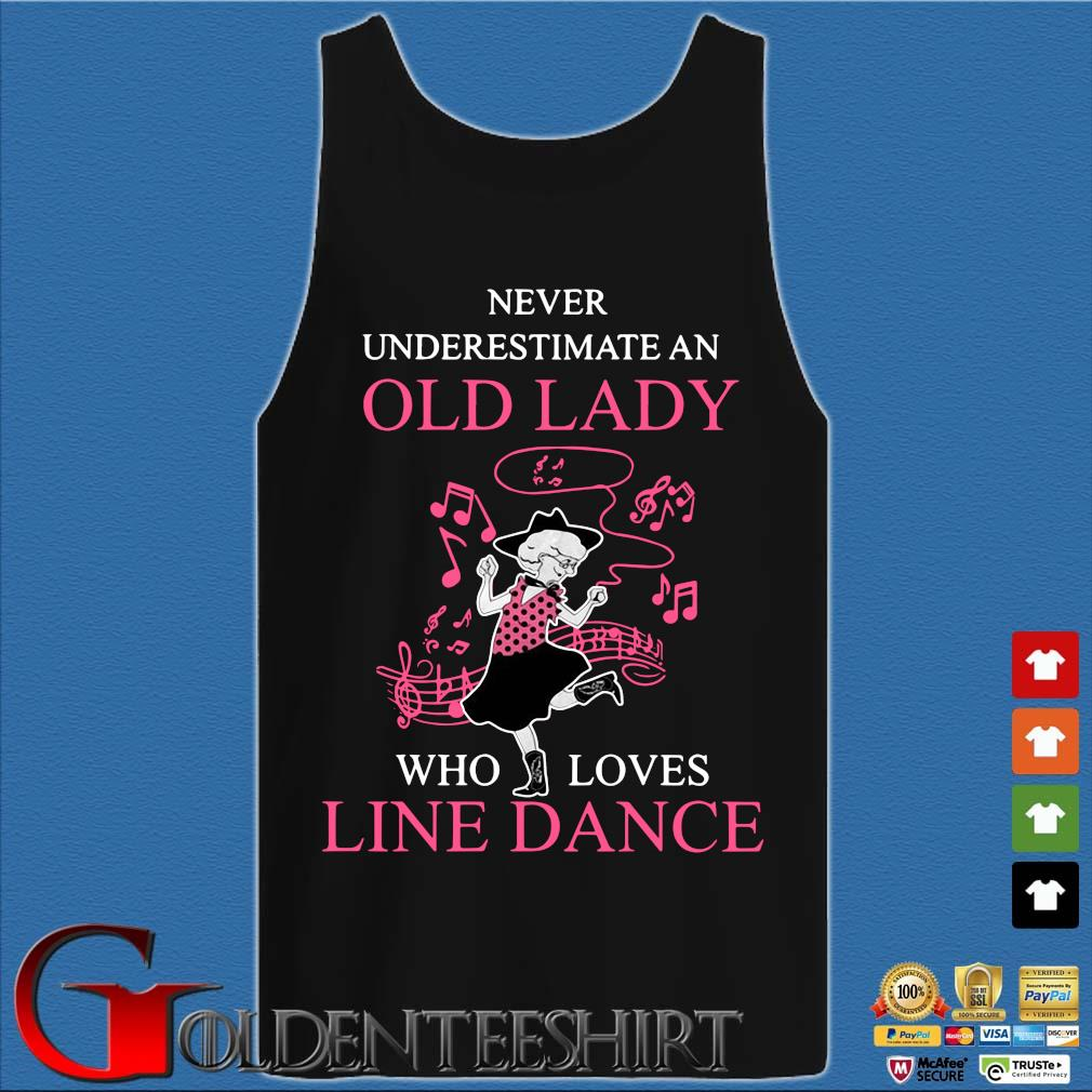 Never underestimate an old lady who loves line dance pink s Tank top den