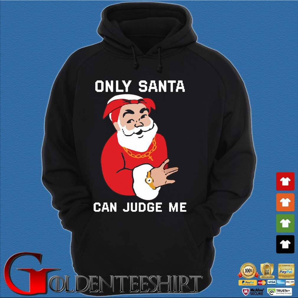 Only Santa Can Judge Me Christmas sweats Hoodie đen