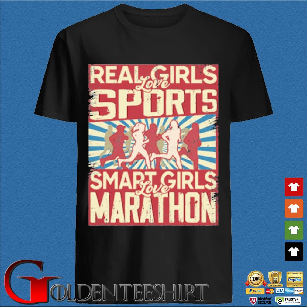 Real girls love sports smart girls love marathon 2020 shirt