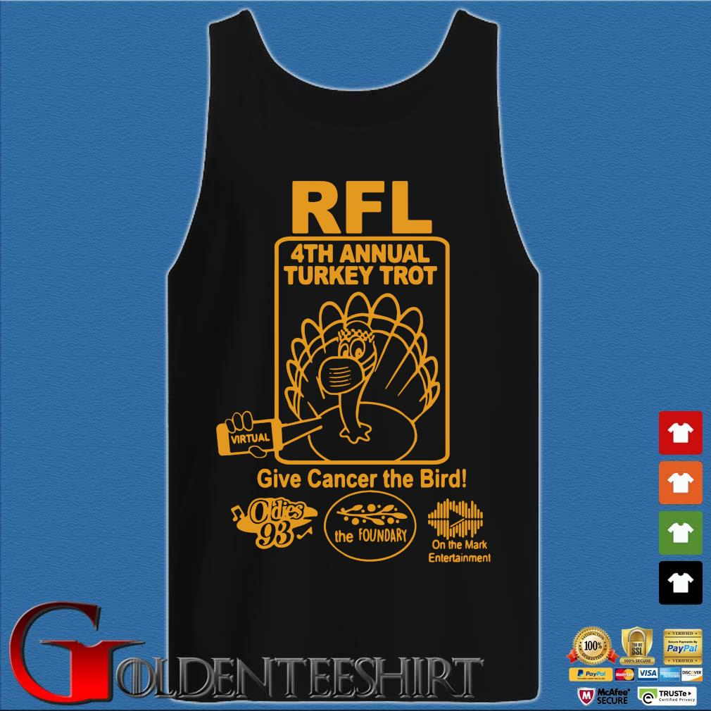 RFl 4th annual Turkey Trot give cancer the birth s Tank top den