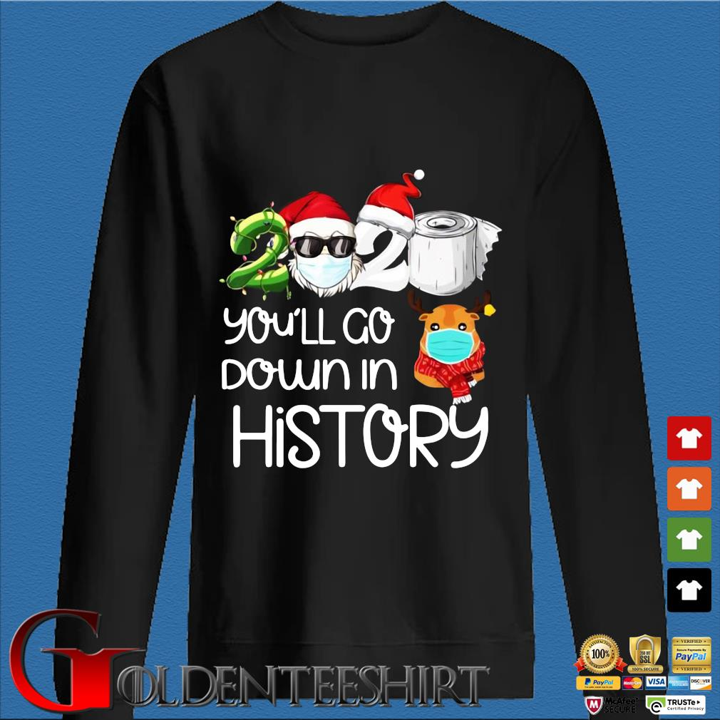 Santa 2020 face mask you'll go down in history Christmas sweater Den Sweater