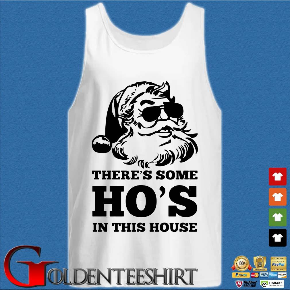 Santa there's some ho's in this house sweats Tank top trắng