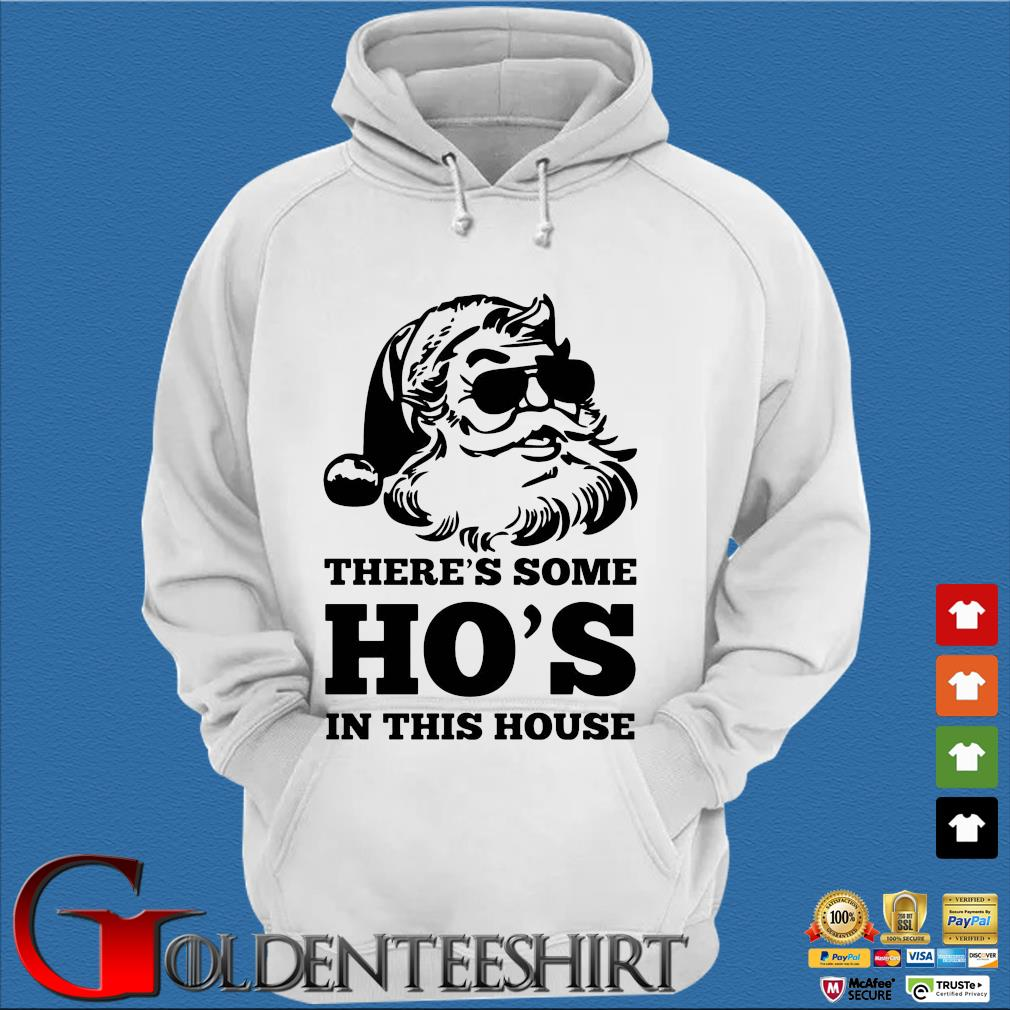 Santa there's some ho's in this house sweats Trang Hoodie