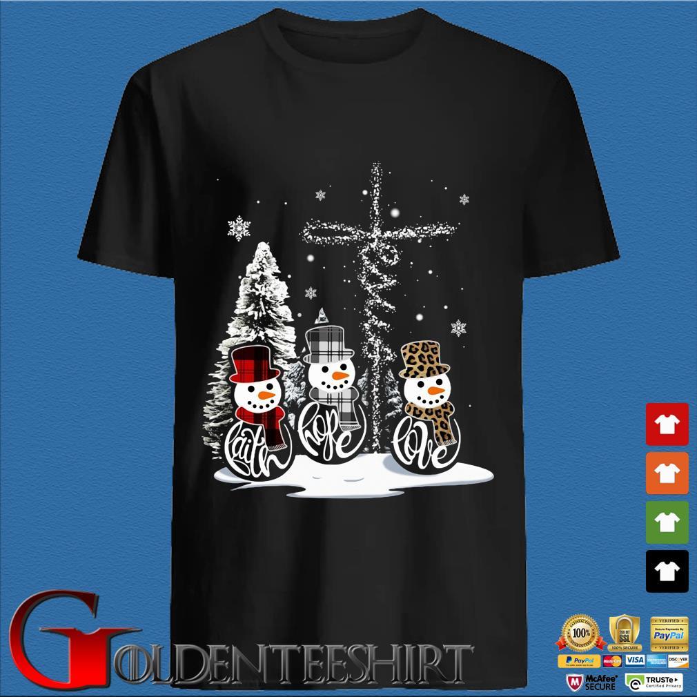 Snowman faith hope love Christmas sweatshirt