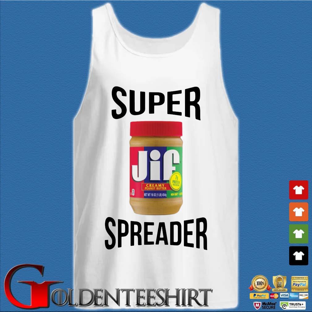 Super Spreader Jif s Tank top trắng