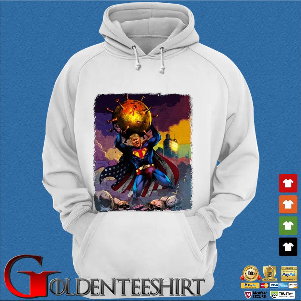 Support Trump Superman Fight Covid-19 Shirt Trang Hoodie