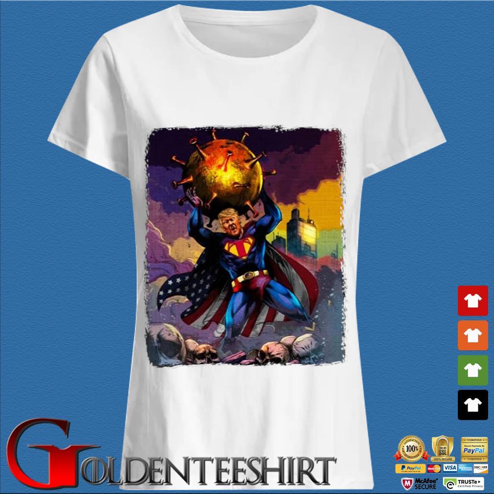 Support Trump Superman Fight Covid-19 Shirt Trang Ladies