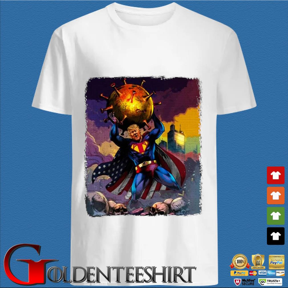 Support Trump Superman Fight Covid-19 Shirt