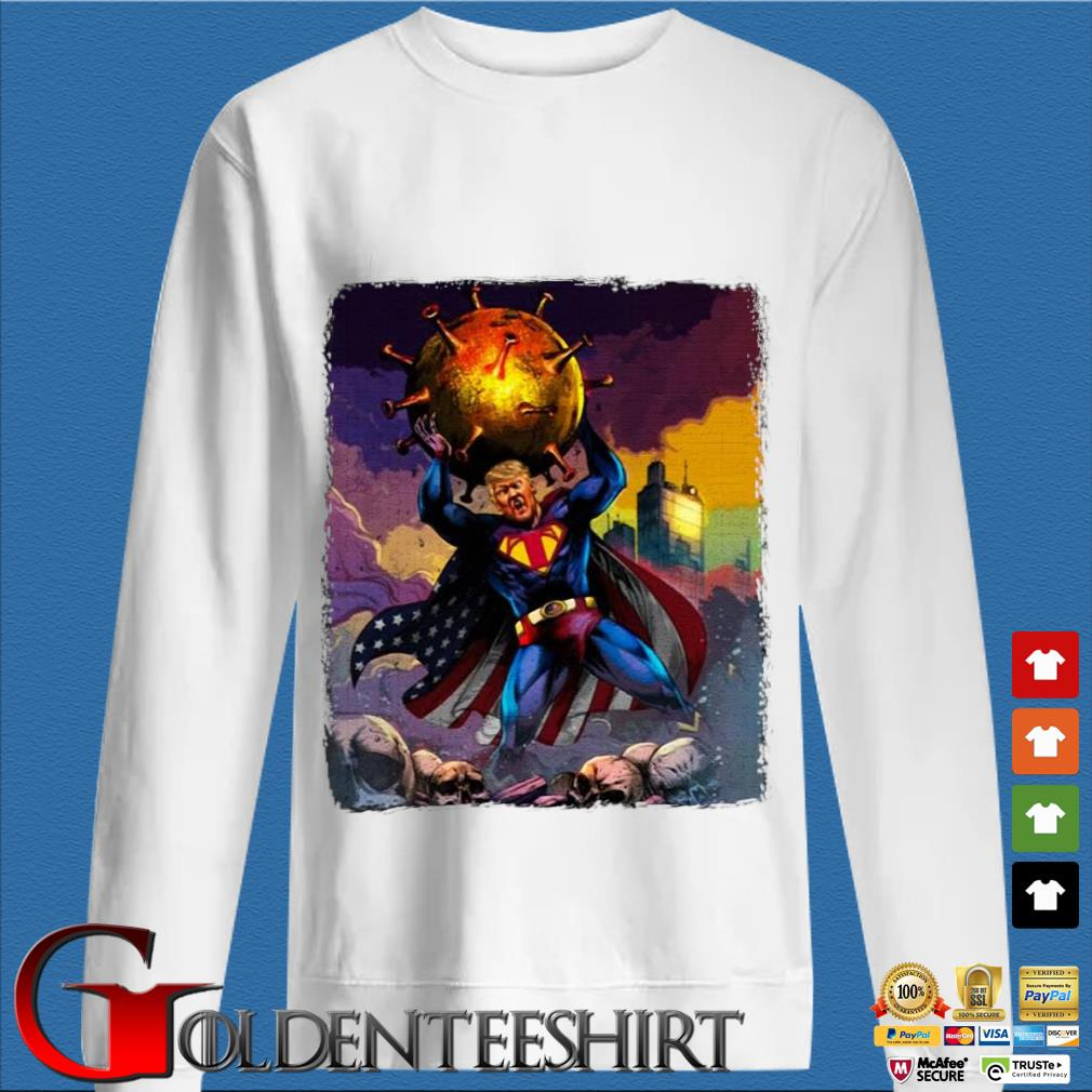 Support Trump Superman Fight Covid-19 Shirt trang Sweater