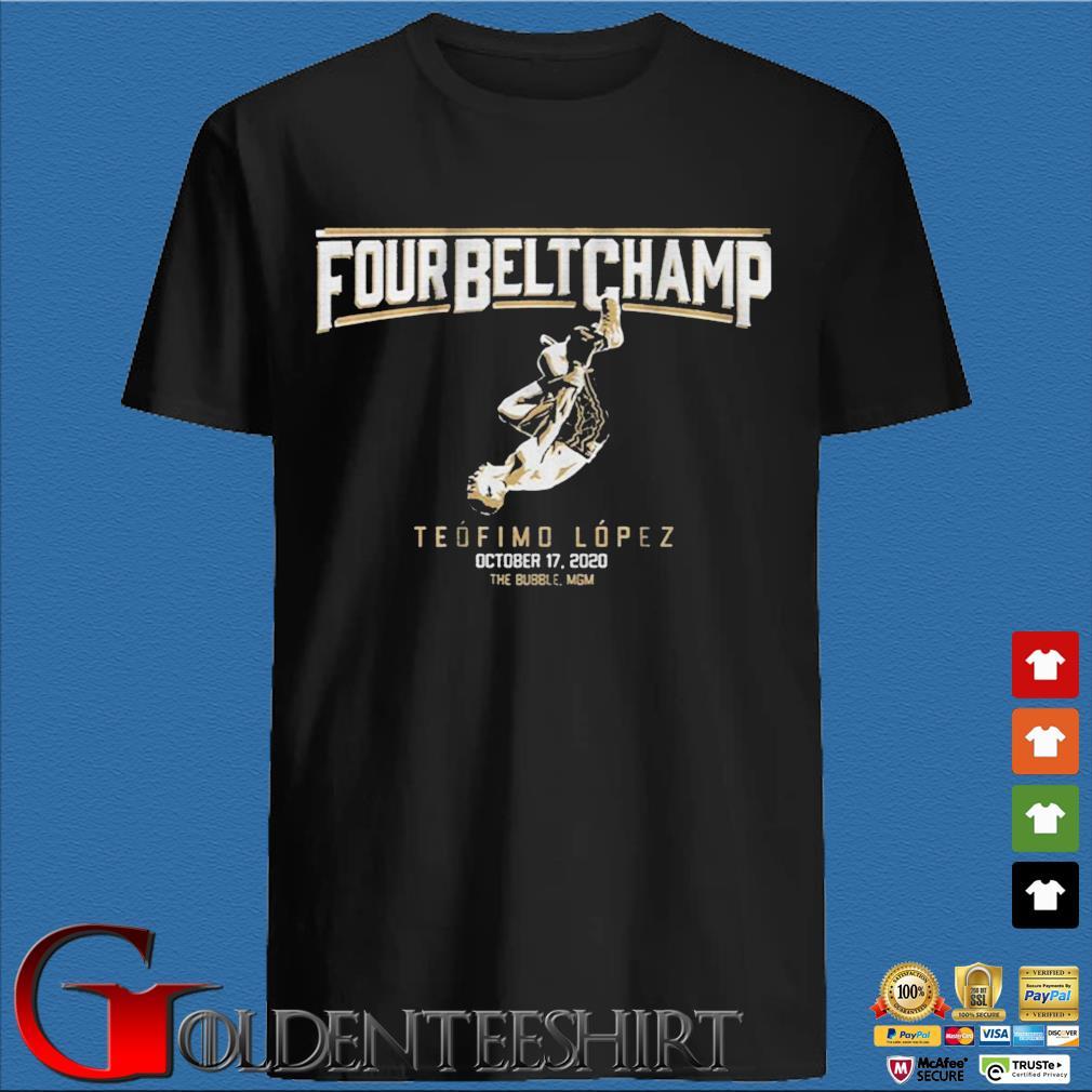 Teofimo Lopez Four Belt Champ Shirt