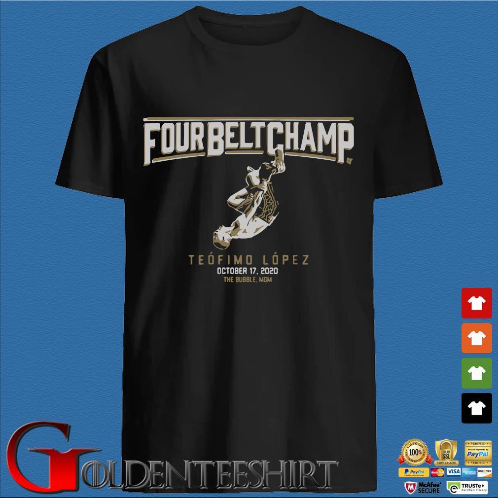 Teofimo Lopez The Four-Belt Champ Shirt