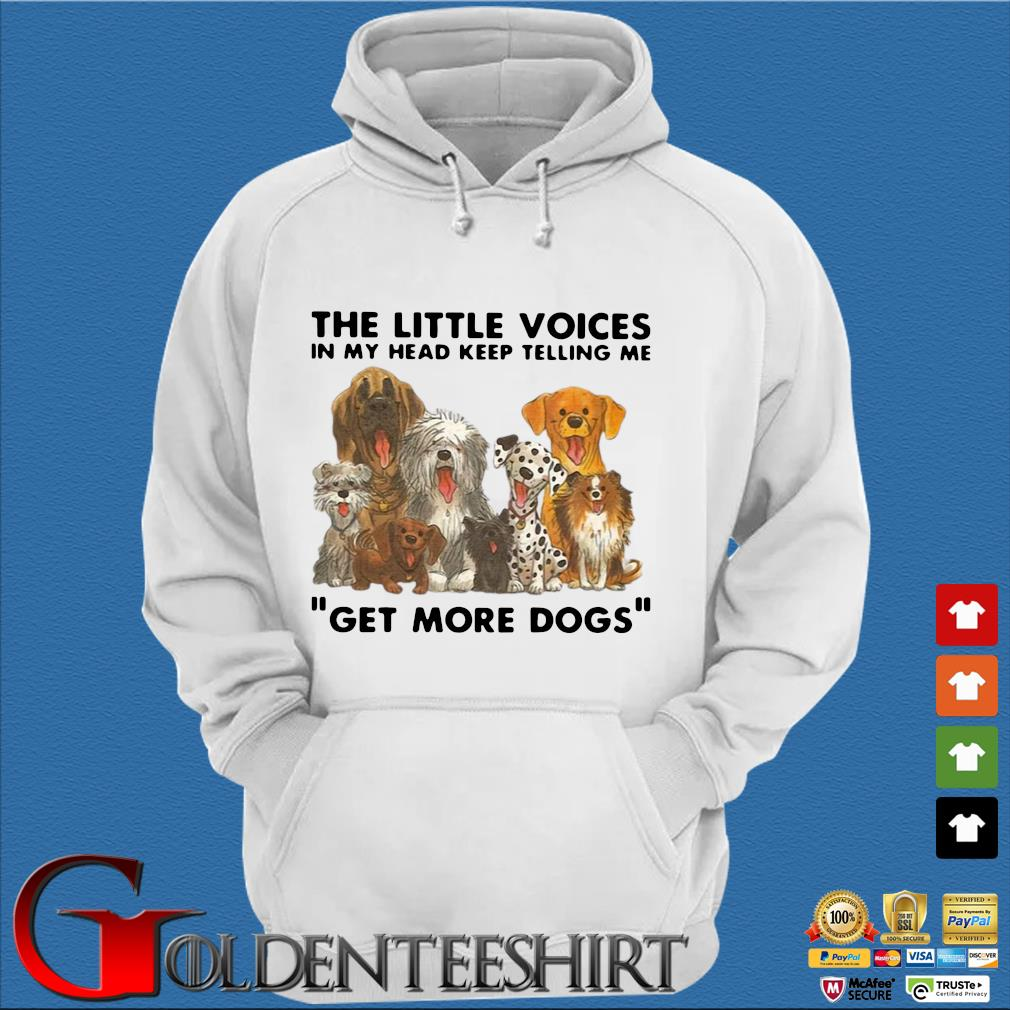 The little voices in my head keep telling Me get more Dogs s Trang Hoodie