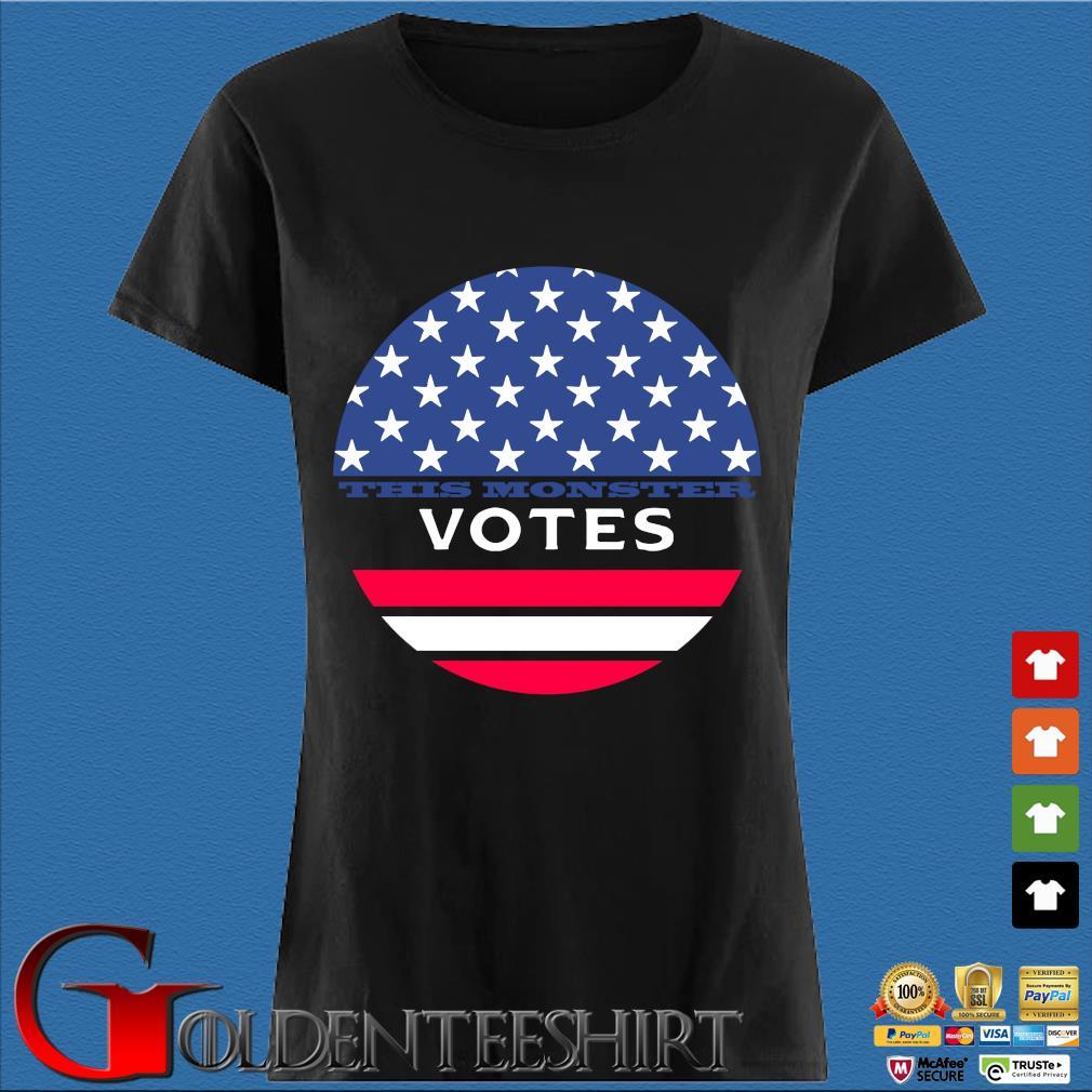 This Monster Votes American Flag Shirt Den Ladies