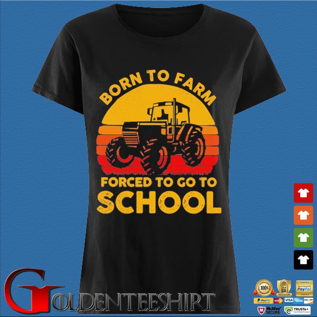 Tractor born to farm forced to go to school retro s Den Ladies