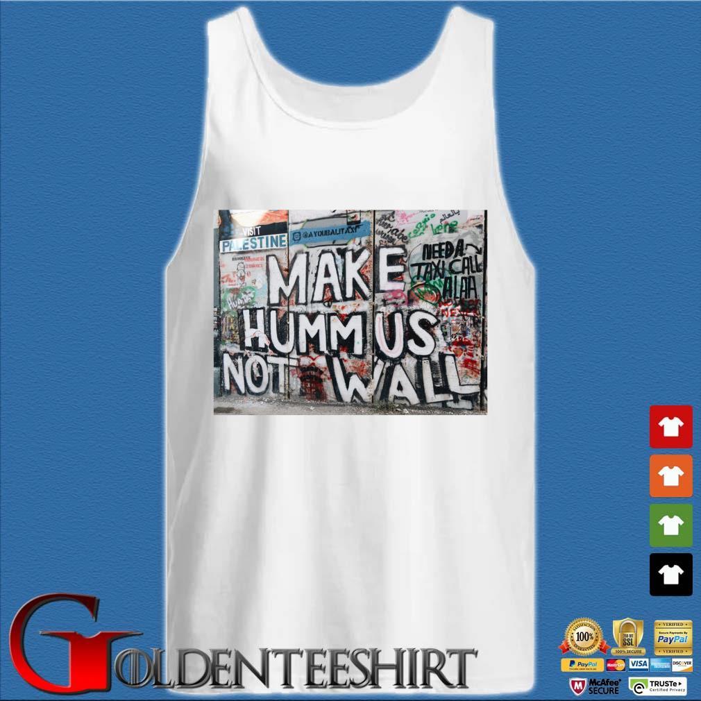 Visit Palestine make hummus not walls s Tank top trắng
