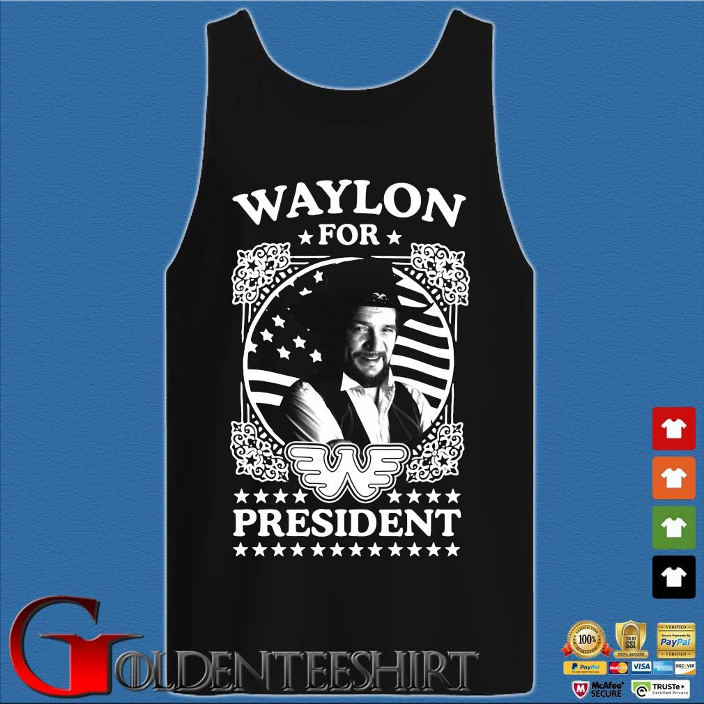 Waylon for president s Tank top den