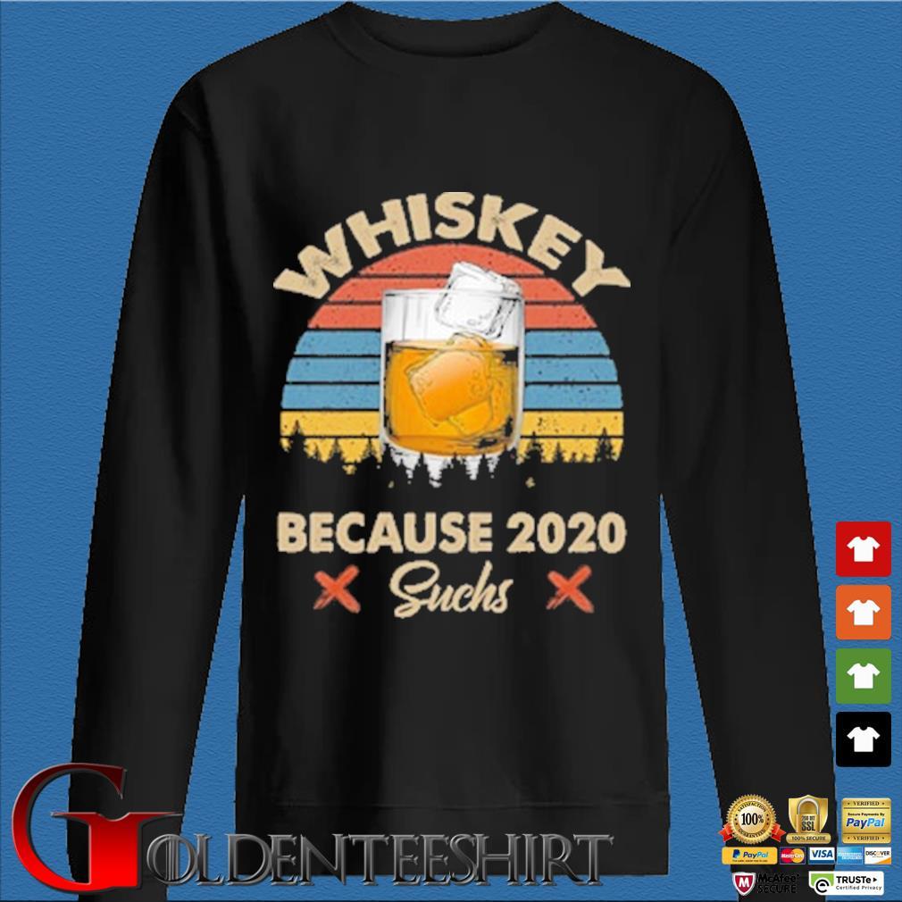Whiskey because 2020 suchs vintage s Den Sweater