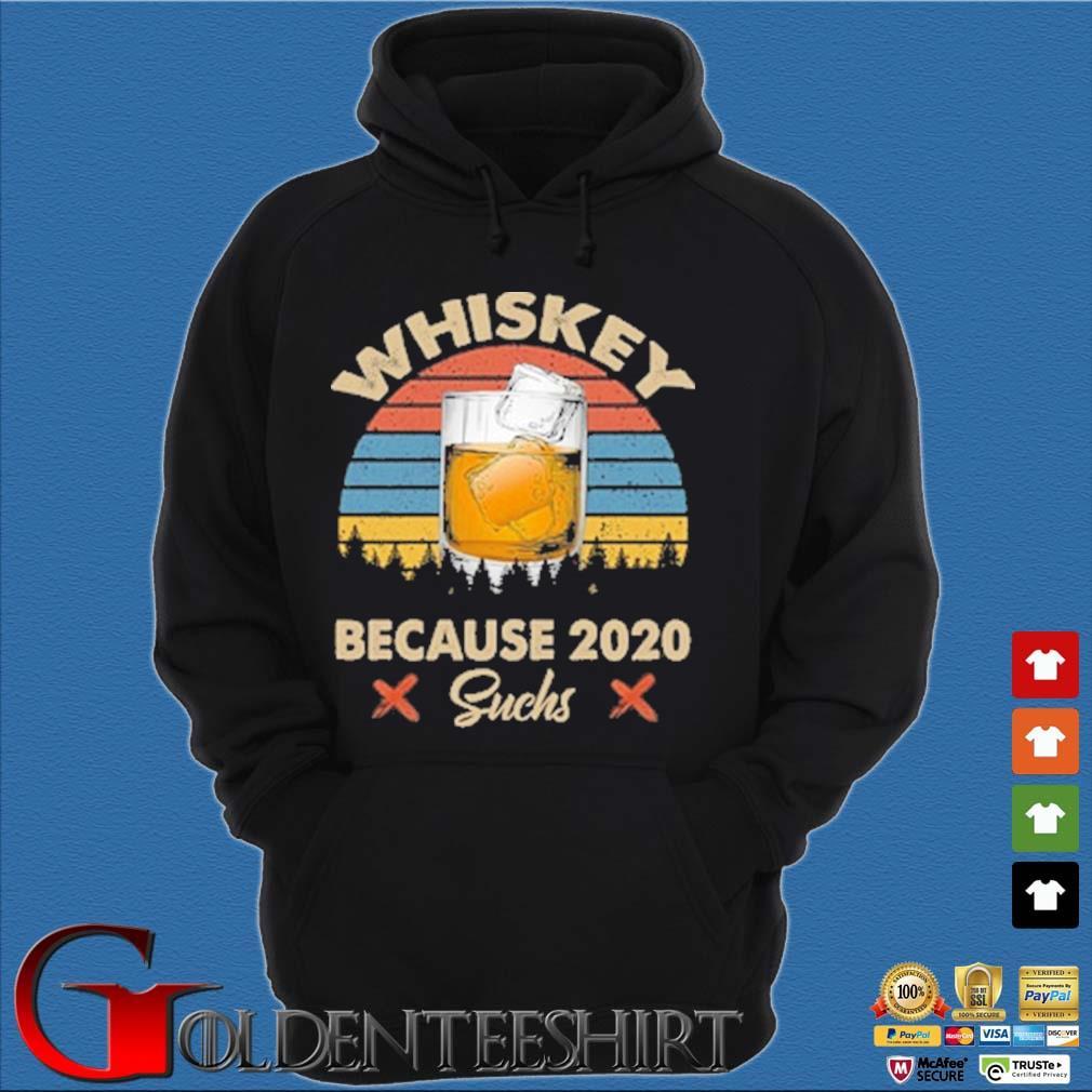 Whiskey because 2020 suchs vintage s Hoodie đen