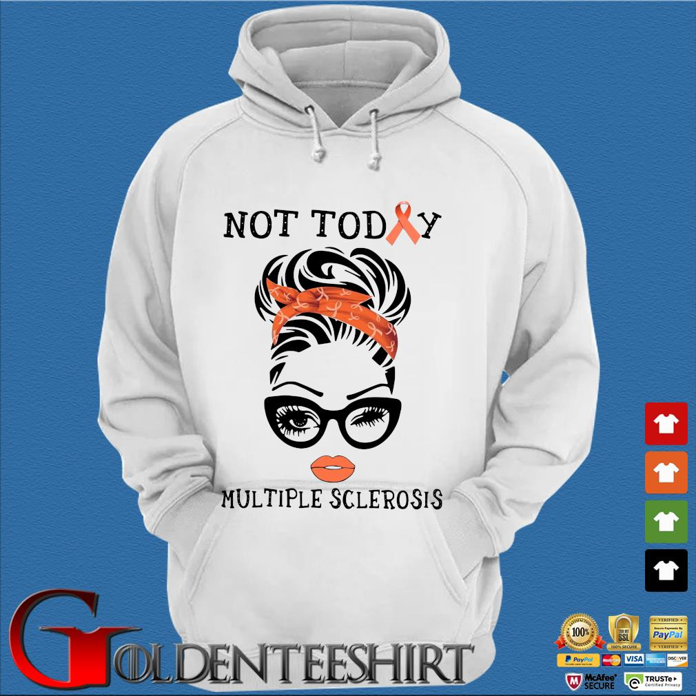 Woman not today multiple sclerosis s Trang Hoodie