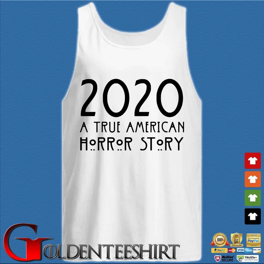 2020 a true American horror story s Tank top trắng