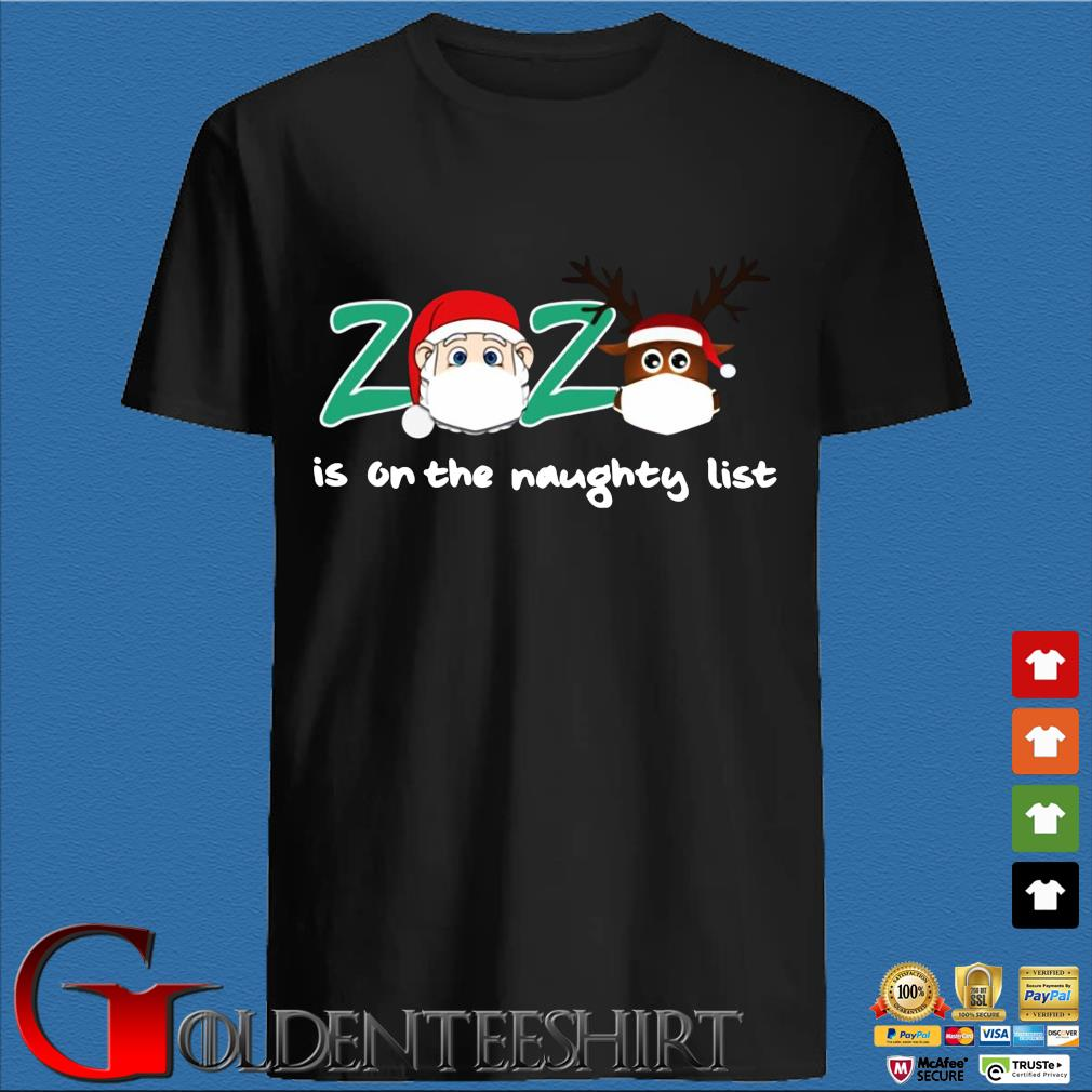 2020 face mask is on the naughty list Christmas sweater den Shirt