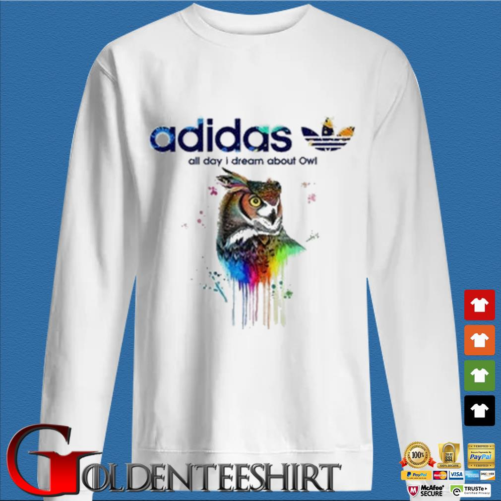 Adidas all day I dream about Owl color shirt
