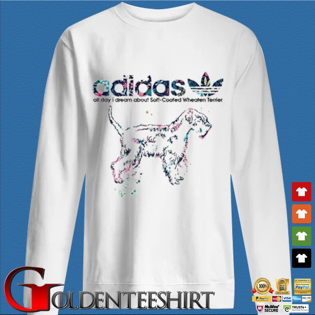Adidas all day I dream about soft coated wheaten Terrier shirt