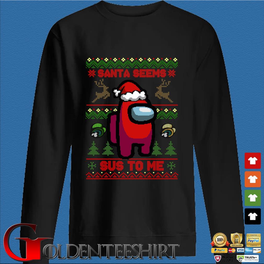 Among Us Santa seems sus to me ugly Christmas shirt t-shirtat Cody Ledbetter