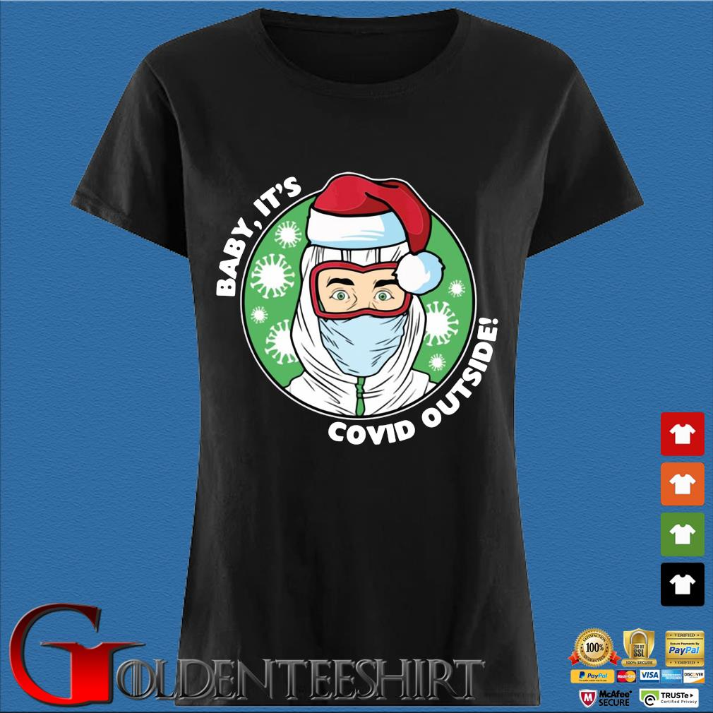 Baby it's Covid outside Christmas sweats Den Ladies