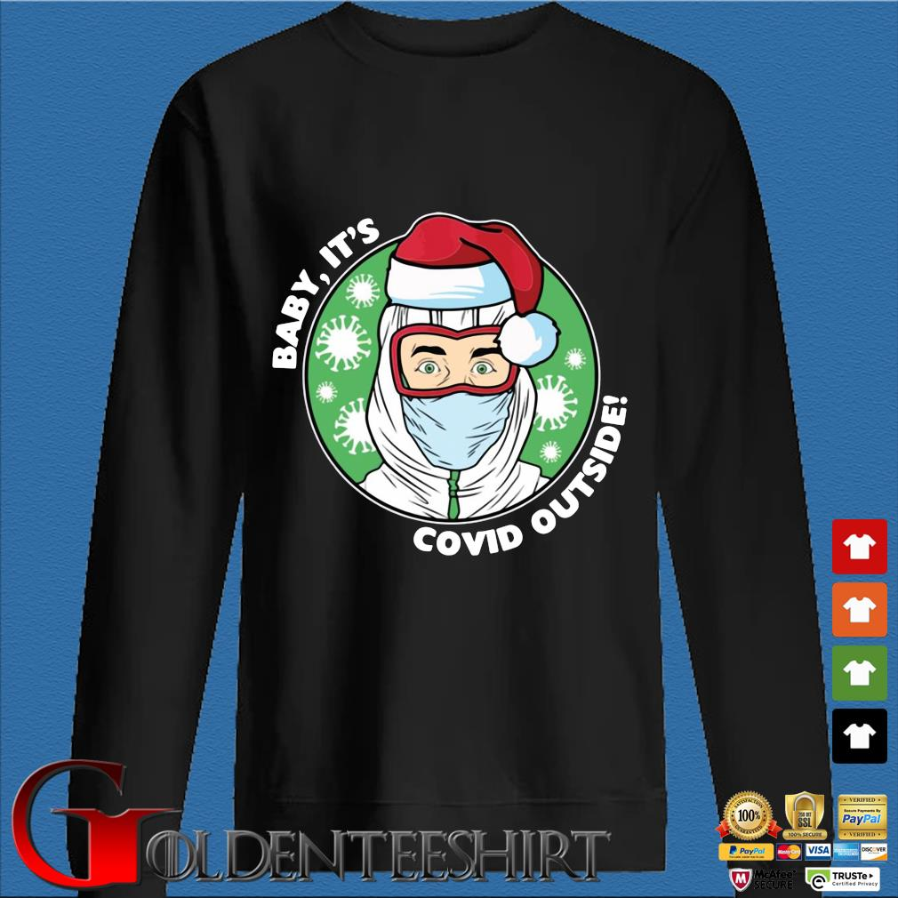 Baby it's Covid outside Christmas sweatshirt