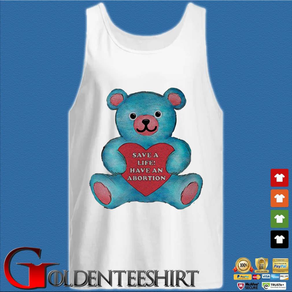 bear save a life have an abortion s Tank top trắng
