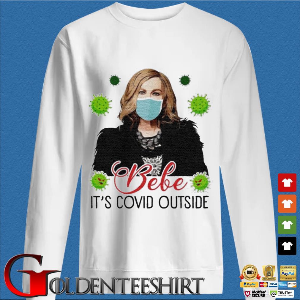 Bebe Its Covid Outside Moira Rose Schitts Creek T-Shirt
