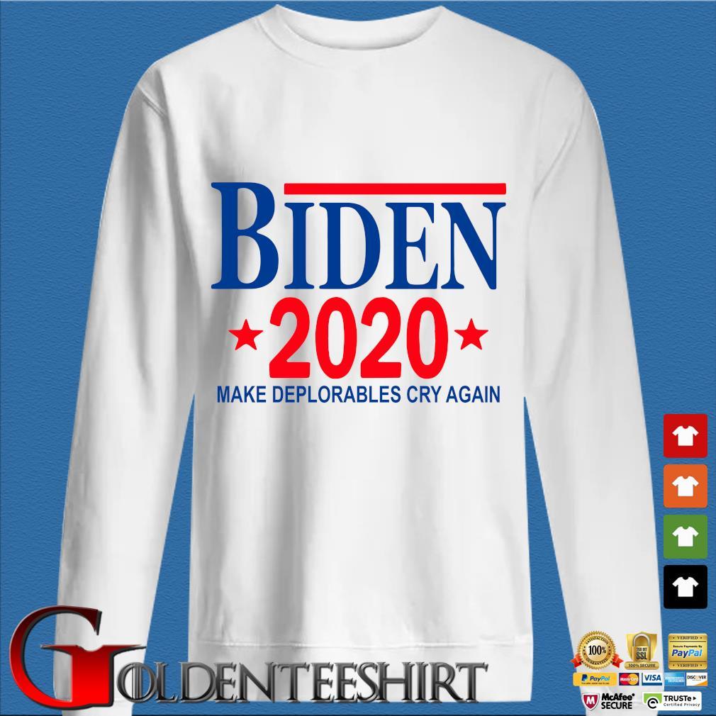 Biden 2020 make deplorables cry again shirt