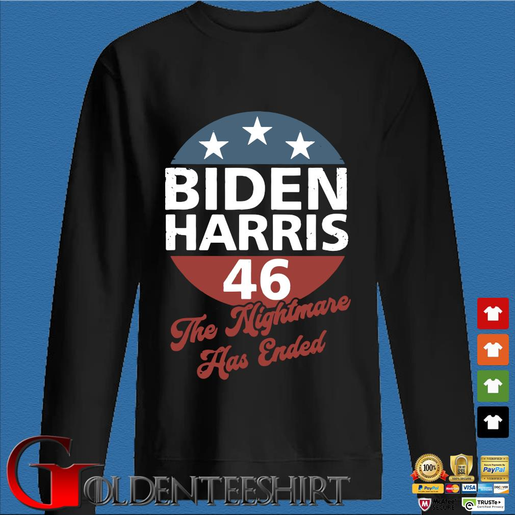 Biden Harris 46 The Nightmare Has Ended Shirt