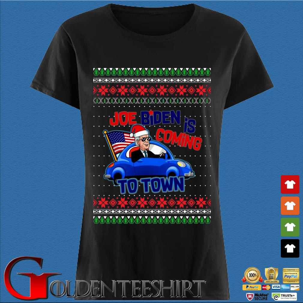 Biden Is Coming To Town New President Potus 2020 Ugly Christmas Sweater Den Ladies