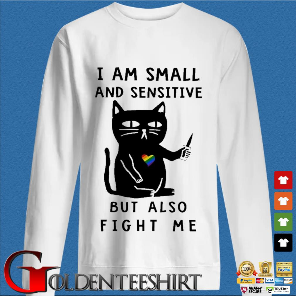 Black cat heart lgbt I am small and sensitive but also fight Me shirt