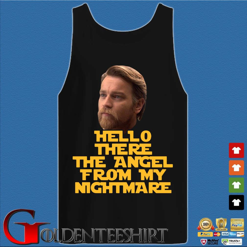 Ewan Mcgregor hello there the angel from my nightmare s Tank top den