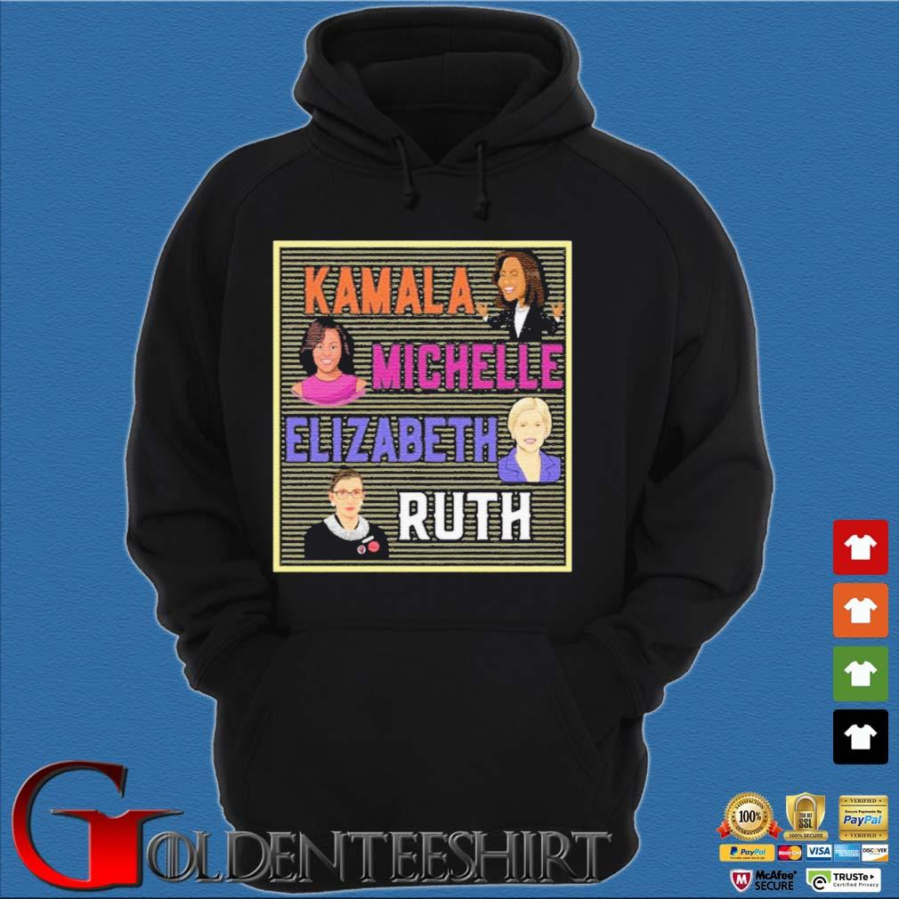 Kamala Michelle Elizabeth Ruth Shirt Hoodie đen
