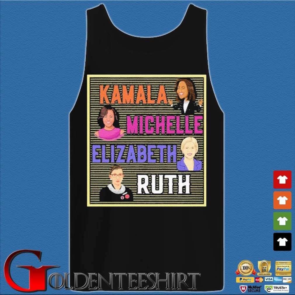 Kamala Michelle Elizabeth Ruth Shirt Tank top den