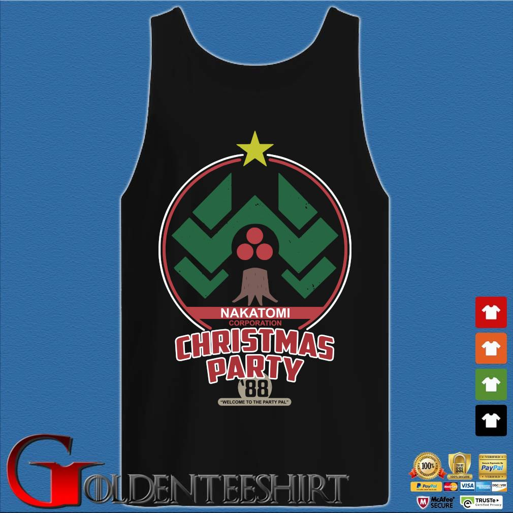Nakatomi corporation Christmas party 88 welcome to the party pal s Tank top den