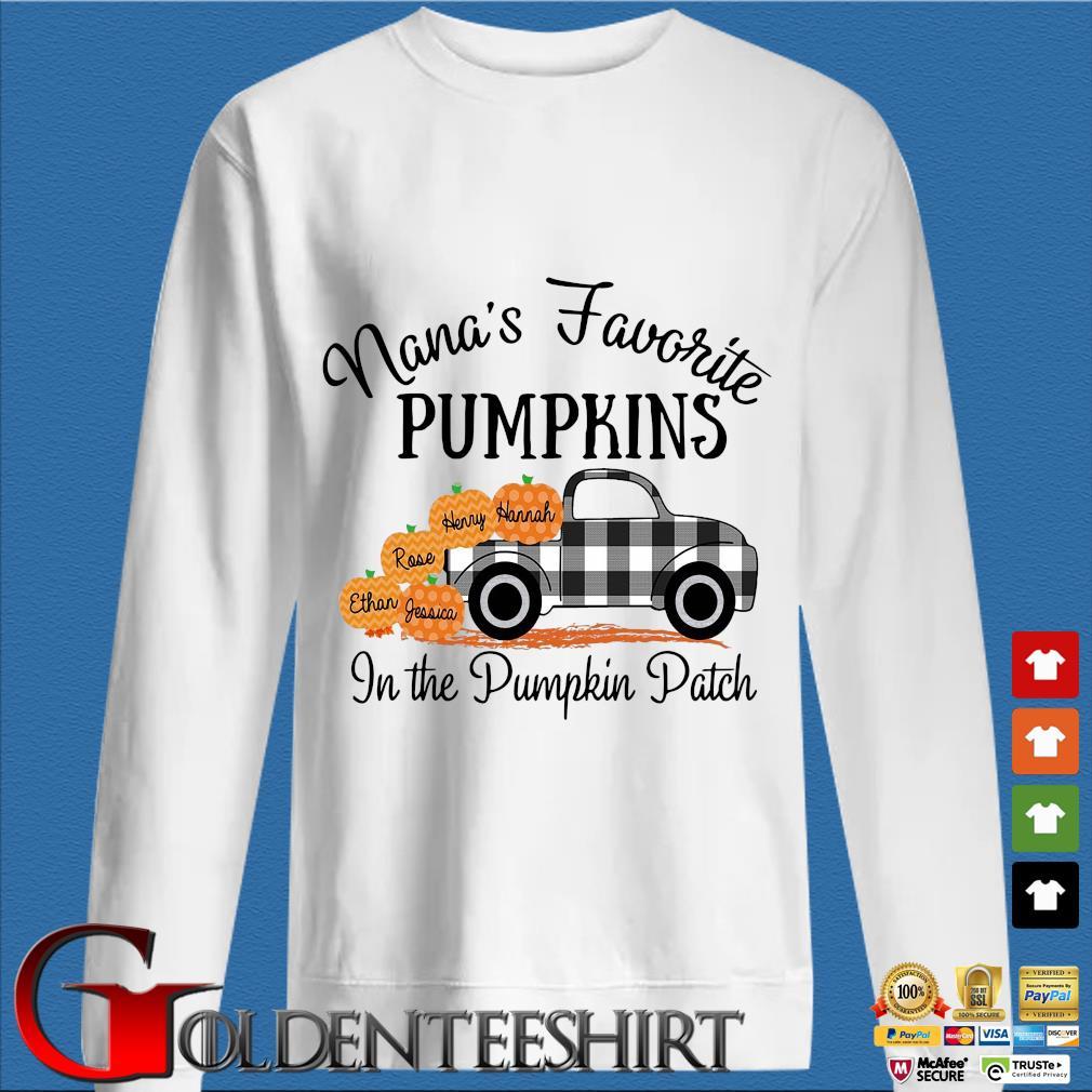 Nana's Favorite Pumpkins In The Pumpkin Patch Hannah Henry Rose Ethan Jessica shirt