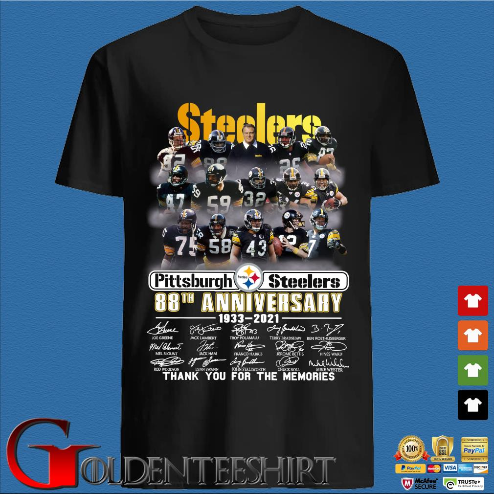 Pittsburgh Steelers 88th anniversary 1933-2021 thank you for the memories signatures s den Shirt