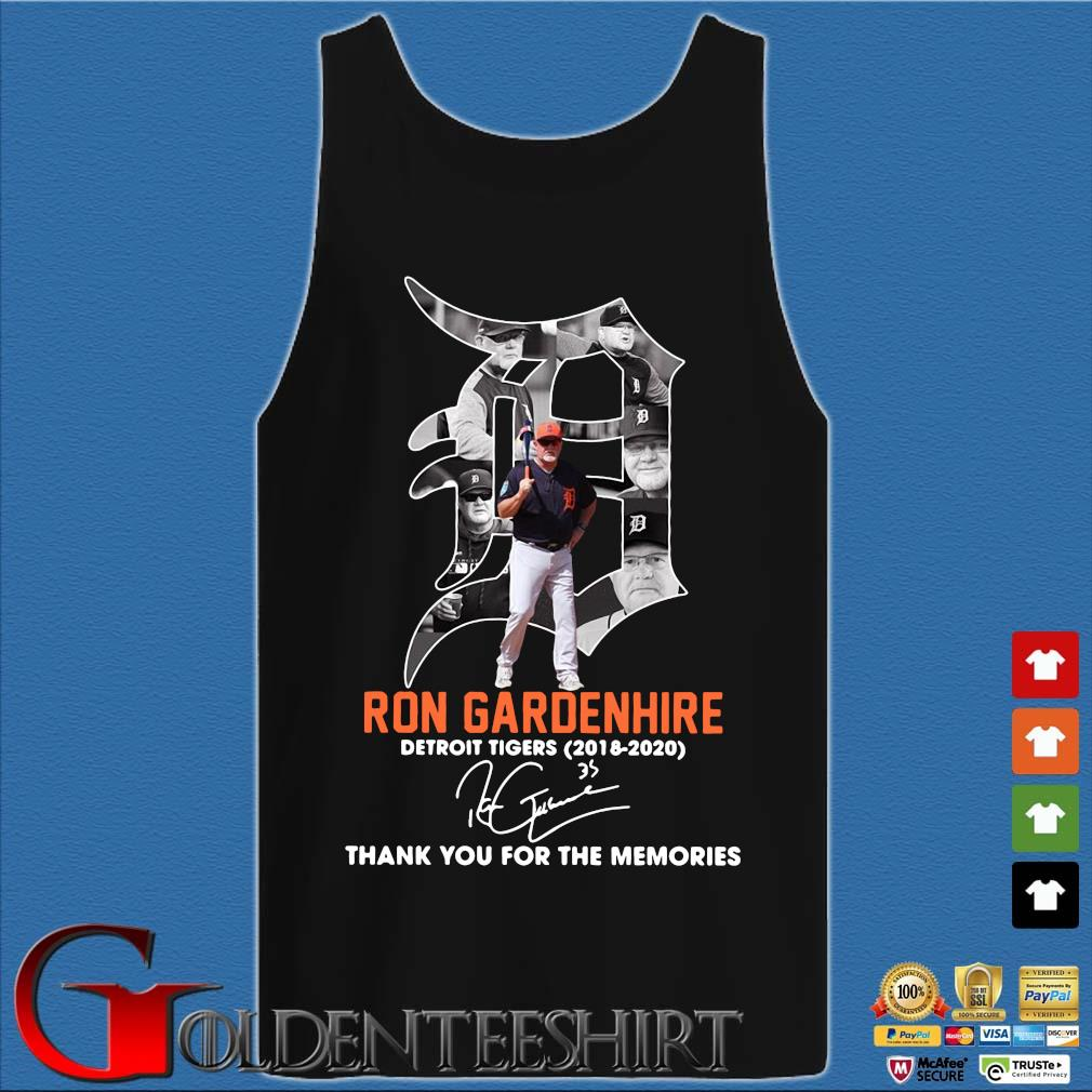 Ron Gardenhire Detroit Tigers 2018-2020 thank you for the memories signature s Tank top den