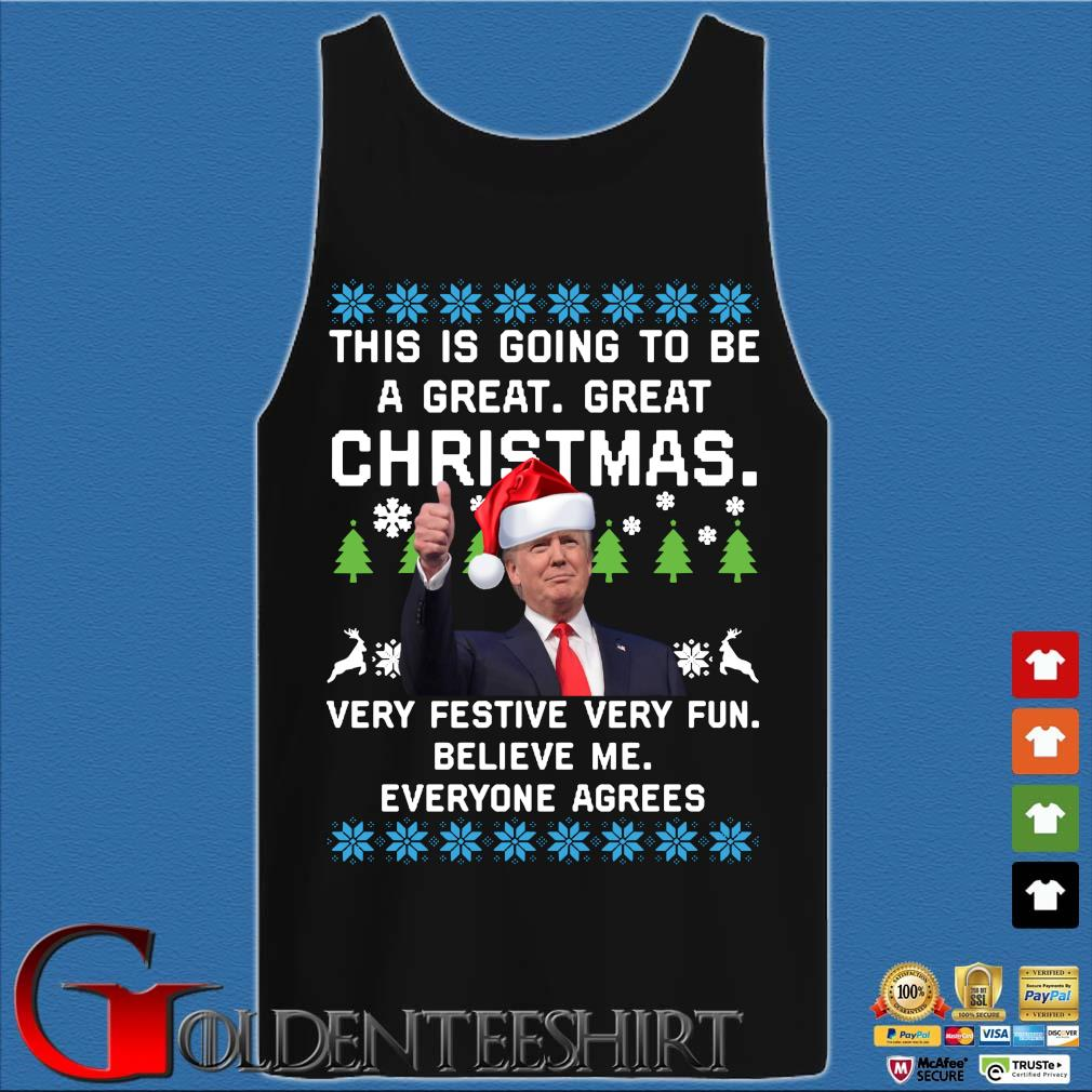 Santa Donald Trump this is going to be a great great Christmas very festive very fun believe Me everyone agrees Ugly Christmas sweater Tank top den